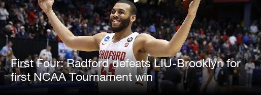 First Four Radford Defeats Liu Brooklyn For First Ncaa Tournament Win Cbssports Com