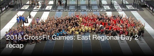 2018 CrossFit Games East Regional Day 2 Recap