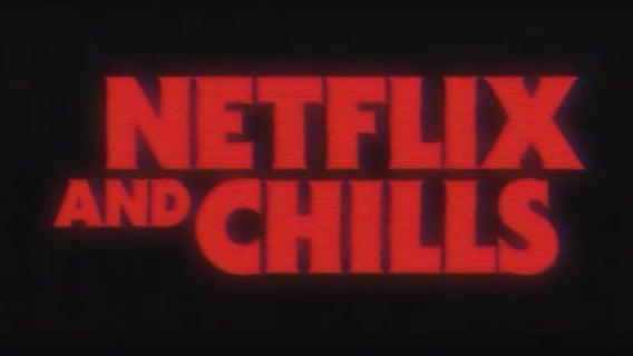 netflix-and-chills-20096977