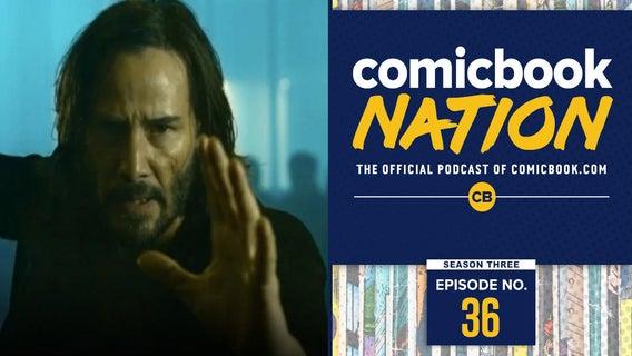ComicBook Nation Matrix 4 Marvel Spider Man 2 Wolverine Game Trailer Breakdown