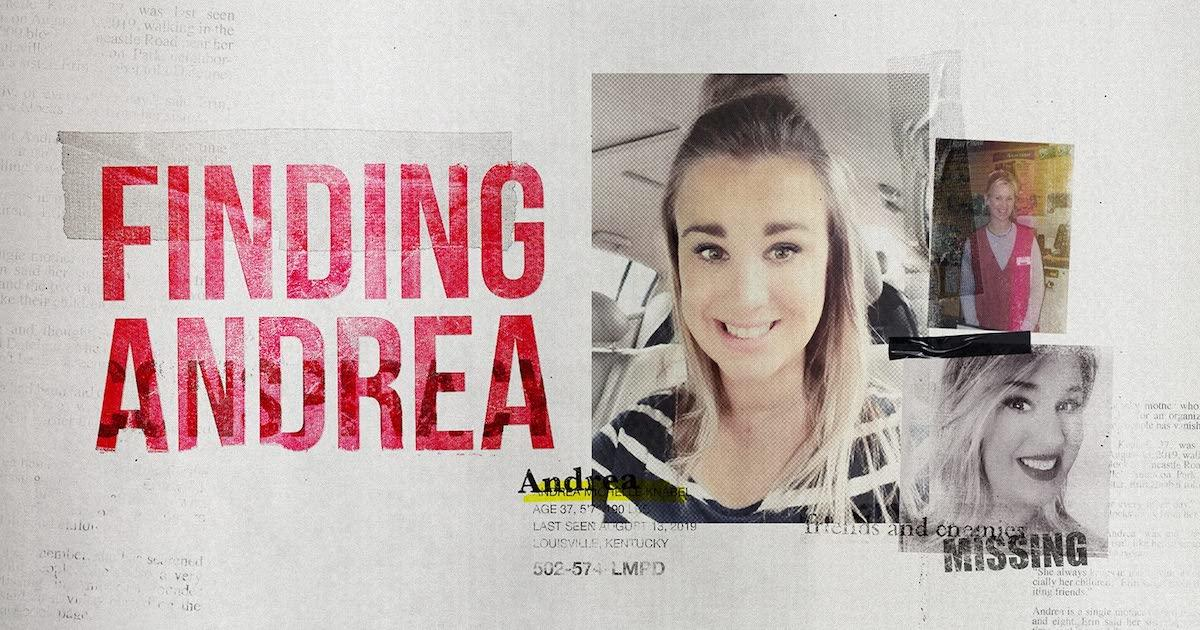 Andrea Knabel Investigators Believe 'Finding Andrea' Series Could Be Key to Her Disappearance (Exclusive).jpg