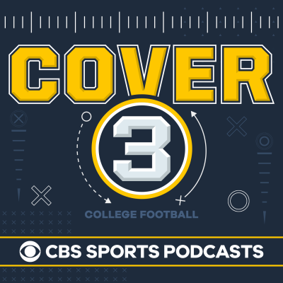 Cover 3 College Football Podcast - CBS Sports Podcasts - CBSSports com