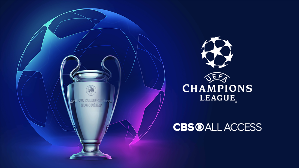 How To Watch UEFA Champions League On CBS All Access Live