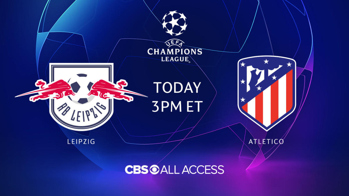 Rb Leipzig Vs Atletico Madrid On Cbs All Access Champions League Live Stream Tv Watch Online News Odds Cbssports Com