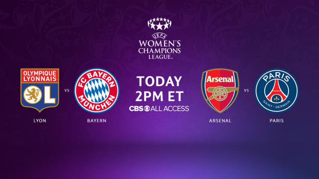 Uefa Women S Champions League Watch Lyon Vs Bayern Munich On Cbs All Access Live Stream Online Cbssports Com