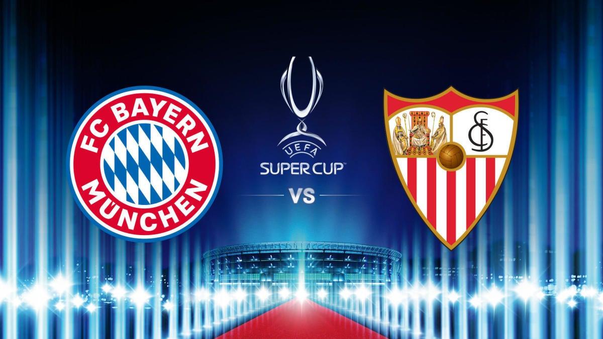 Bayern Munich vs. Sevilla: UEFA Super Cup live stream, TV channel, how to  watch online, news, odds - CBSSports.com