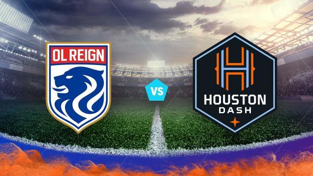 OL Reign vs Houston Dash